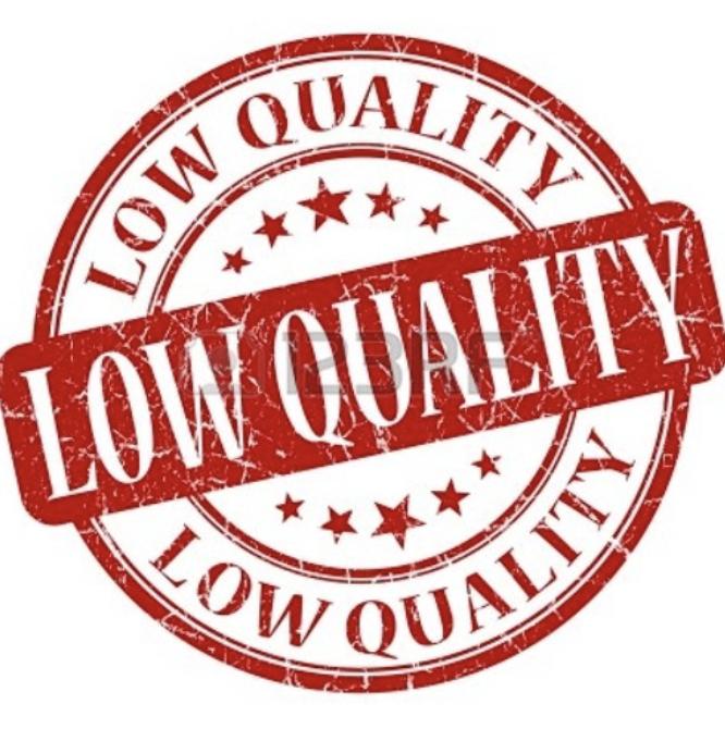 Low Quality